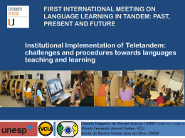 First international meeting on Language learning in tandem: past