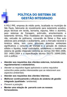 POLÍTICA DO SISTEMA INTEGRADO DA QUALIDADE