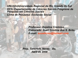 Exclusão social ppt - Capital Social Sul