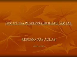 DISCIPLINA: RESPONSABILIDADE SOCIAL Carga horaria 60h/ 4