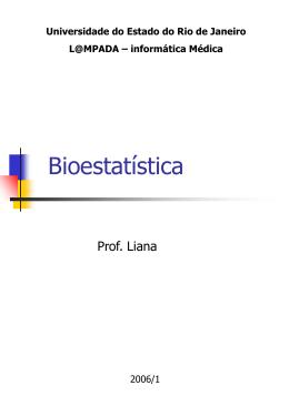 Aula 1 - Bioestatística Básica