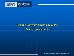 Briefing Software Agenda de Aulas e Gestão de Matrículas