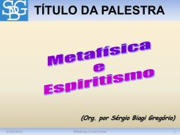 Metafísica e Espiritismo
