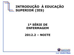 André Maia INTRODUÇÃO À EDUCAÇÃO SUPERIOR