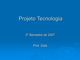 ProjetoTecnologia_2oSemestre2007