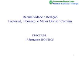 Factorial, Fibonacci e Maior Divisor Comum