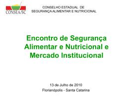 Encontro de Segurança Alimentar e Nutricional e Mercado