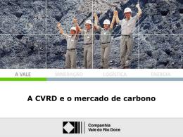 A CVRD e o mercado de carbono