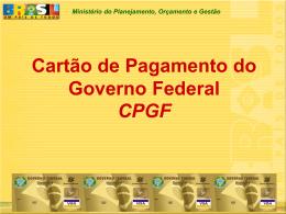 Ministério do Planejamento, Orçamento e Gestão Cartão de