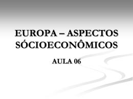 EUROPA – ASPECTOS SÓCIOECONÔMICOS