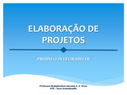 Slides da aula inaugural - Proinfo III