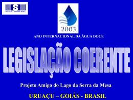 Proposta de legislação coerente para o entorno do Lago da Serra