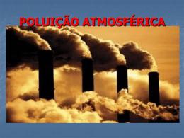 POLUIÇÂO ATMOSFÉRICA