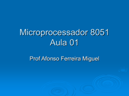 Pegue aqui o PPT do 8051-Aula1