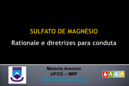 Sulfato de Magnésio-Rationale e diretrizes para conduta