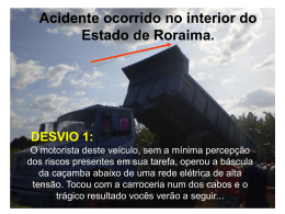 Acidente ocorrido no interior do Estado de Roraima.