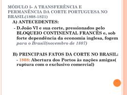 CORTE NO BRASIL E IMPERIO 2° REINADO E REGENCIAL