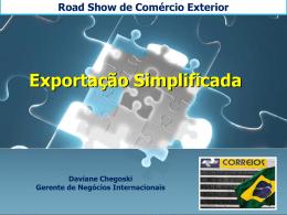 Road Show de Comércio Exterior Exportação Simplificada