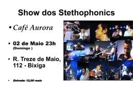 Show dos Stethophonics Café Aurora