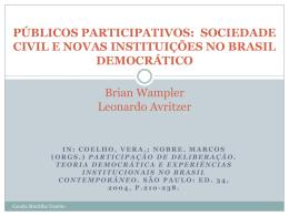 PÚBLICOS PARTICIPATIVOS: SOCIEDADE CIVIL E NOVAS