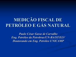 Medição de Petróleo e Gás Natural, por Paulo