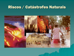 Riscos / Catástrofes Naturais