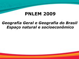 Geografia Geral e Geografia do Brasil – Espaço natural e