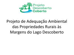 Projeto de Adequação Ambiental das Propriedades Rurais às