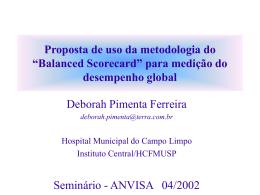 """""""Balanced Scorecard"""" para medição do desempenho global"""