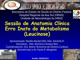 Sessão de Anatomia Clínica: Leucinose