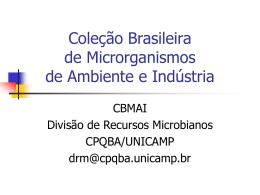 Coleção Brasileira de Microrganismos de Ambiente e Indústria