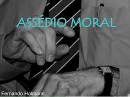 ASSÉDIO MORAL - Capital Social Sul