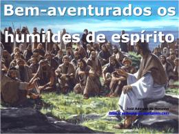 O Sermão da Montanha – Bem-aventurados os humildes de espírito