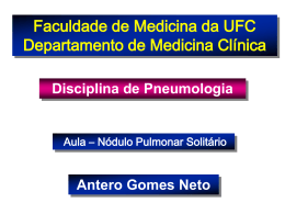 Nódulo Pulmonar Solitário Faculdade de Medicina