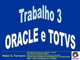 Trabalho 3 ORACLE e TOTVS mai11 - SIT2011-1