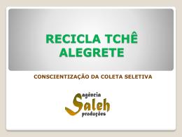 RECICLA TCHÊ ALEGRETE