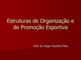 Estruturas de Organização e de Promoção Esportiva