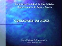 QUALIDADE DA ÁGUA - Prefeitura Municipal de Ilha Solteira