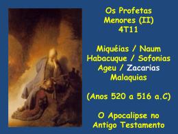 Os Profetas Menores (II) 4T11 Miquéias / Naum / Habacuque