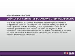 QUÍMICA DOS COMPOSTOS DE CARBONO E
