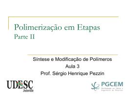 SMP_Aula3_Polimeriza__o_em_Etapas_II