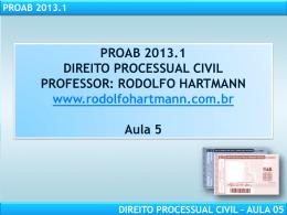 proab 2013.1 direito processual civil – aula 05