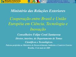 Cooperação entre Brasil e União Européia em Ciência, Tecnologia