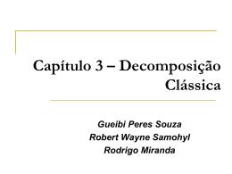 Capítulo 3 – Decomposição Clássica (p.29)