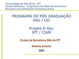 PROGRAMA DE PÓS GRADUAÇÃO PAD / LSI Projeto E