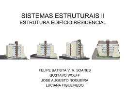 SISTEMAS ESTRUTURAIS II ESTRUTURA EDIFÍCIO RESIDENCIAL