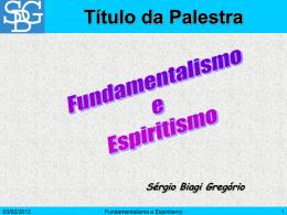 Fundamentalismo e Espiritismo