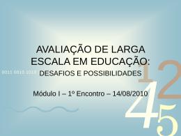 Curso AVALIAÇÃO DE LARGA - Secretaria Municipal de Educação