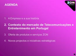 Principais iniciativas estratégicas da ZON