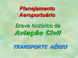 3a. Aula - Breve Hist Ind Aviação